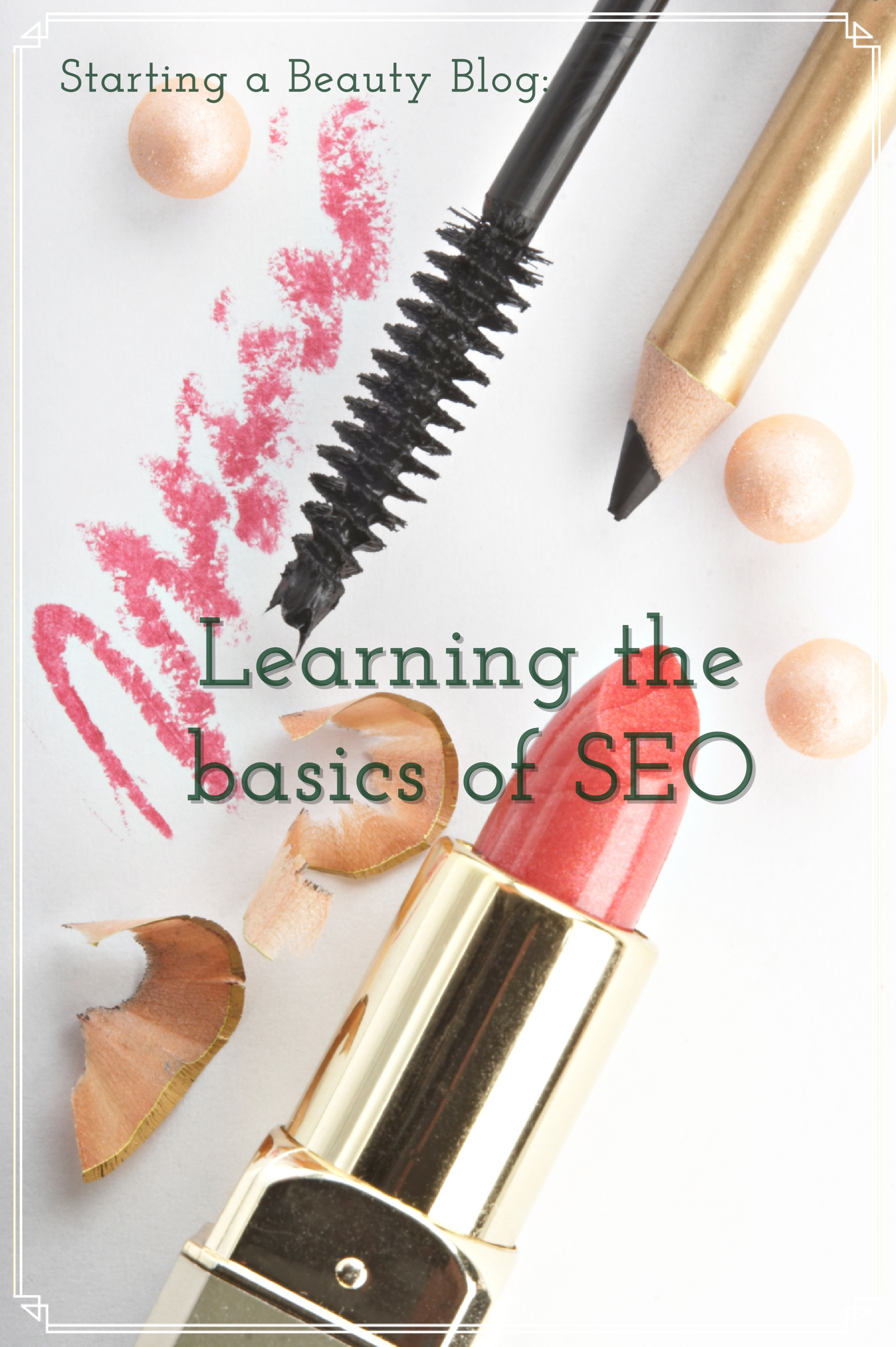 Starting a beauty blog with SEO
