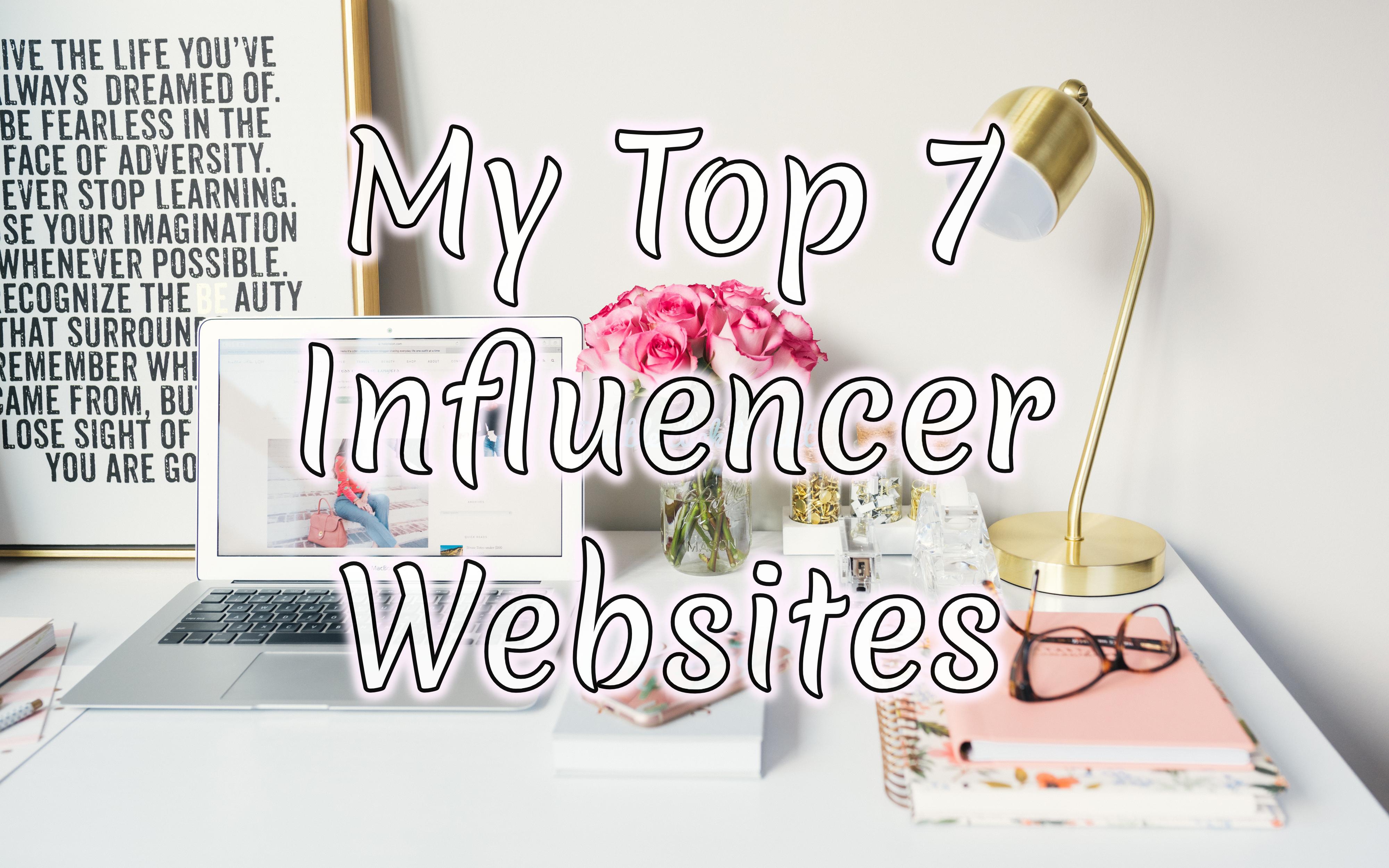 My Top 7 Influencer Websites