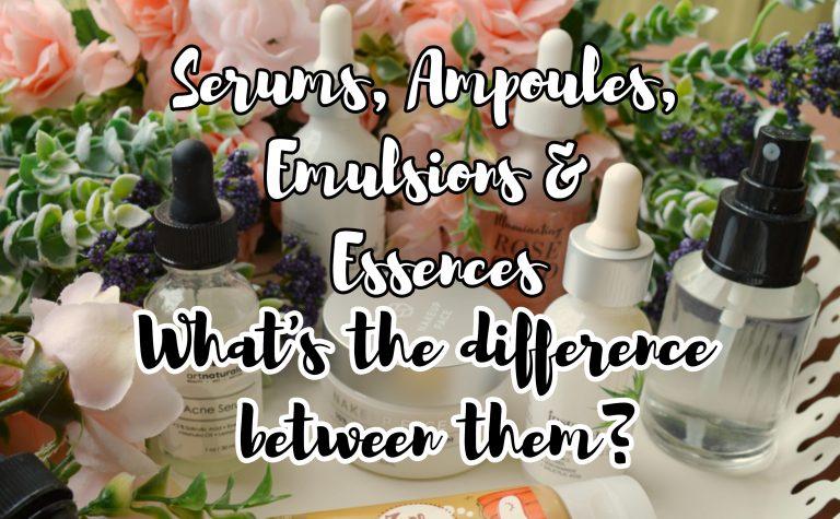 Ampoule Vs Emulsion Vs Essence Vs Serum Girlchickbetty
