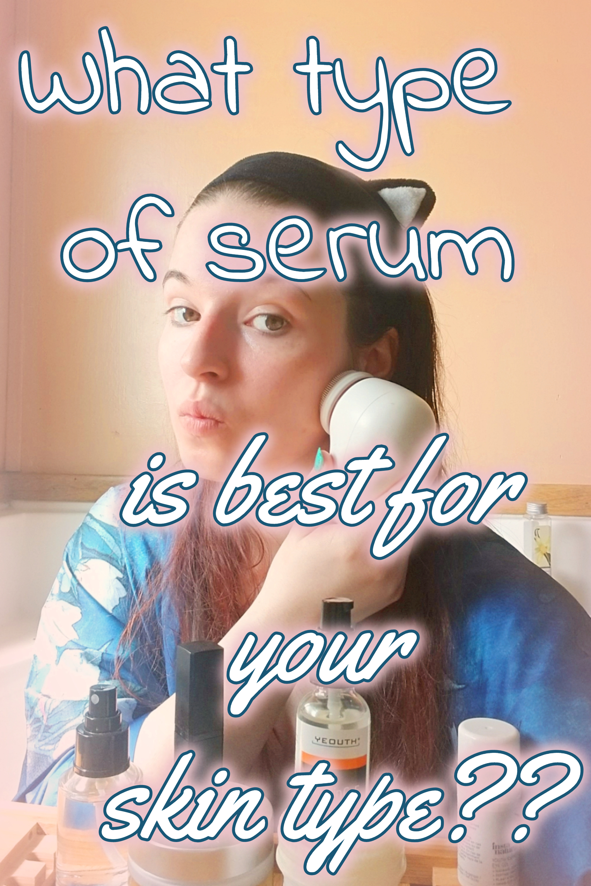 What type of serum is best for your skin type?
