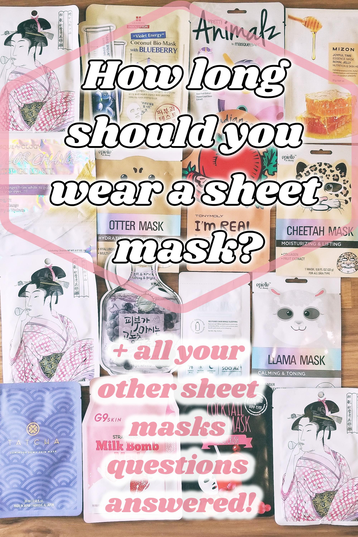 How long to wear a sheet mask