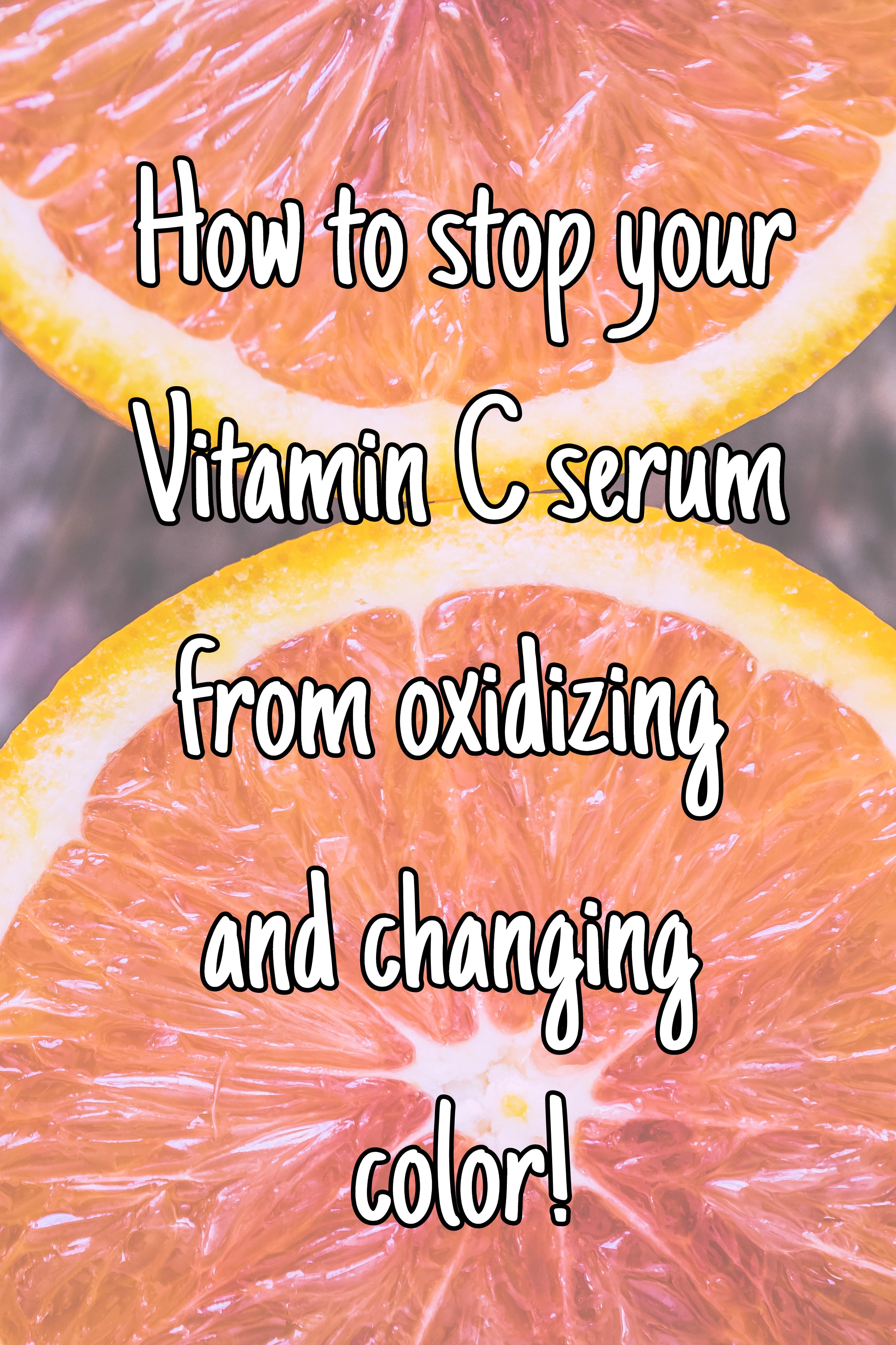 Stop Vitamin C serum from oxidizing!