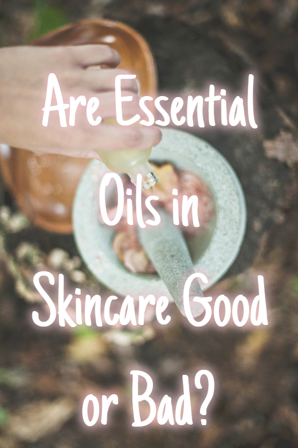Are Essential Oils in Skincare Good or Bad?