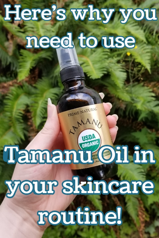 What are the benefits of having Tamanu Oil in your skincare?