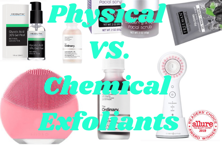 Physical vs. Chemical Exfoliants