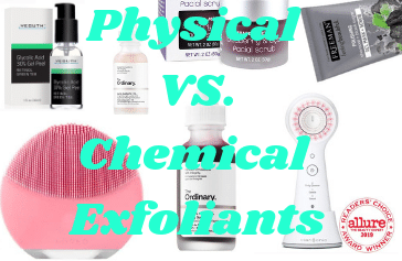 Can you use both physical and chemical exfoliants?