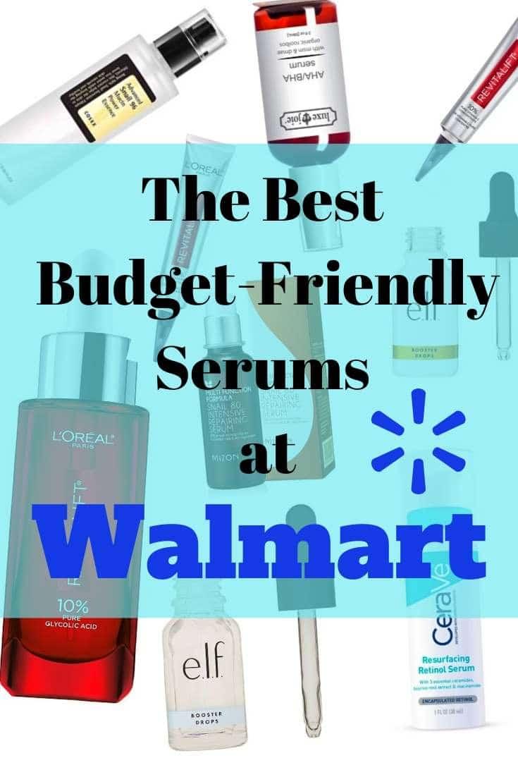 The Best Budget-Friendly Serums at Walmart!