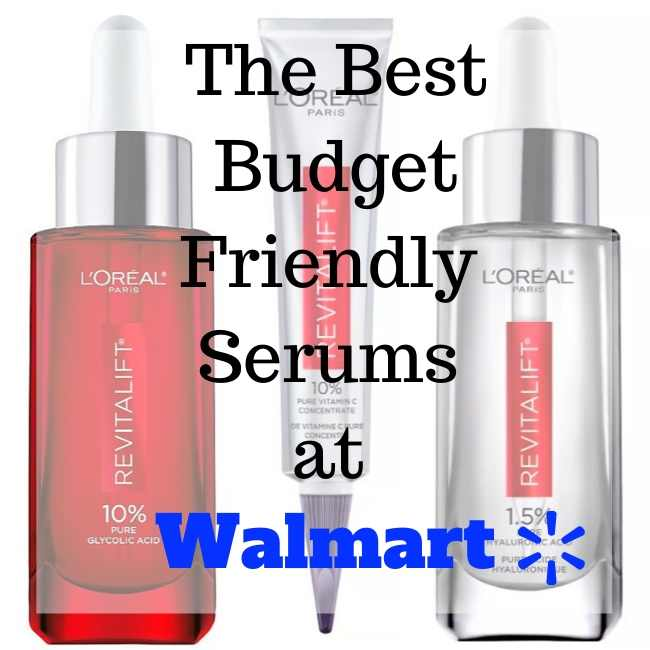 The Best Budget Friendly Serums At Walmart Girlchickbetty