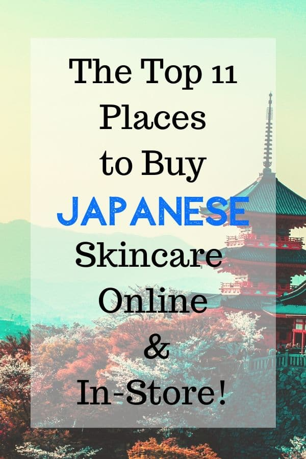 Top 11 Places to Buy Japanese Skincare Online + In Stores